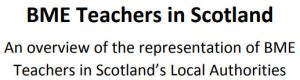 BME Teachers in Scotland